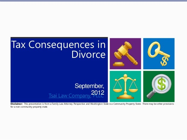 Tax Consequences in            Divorce                                              September,                            ...
