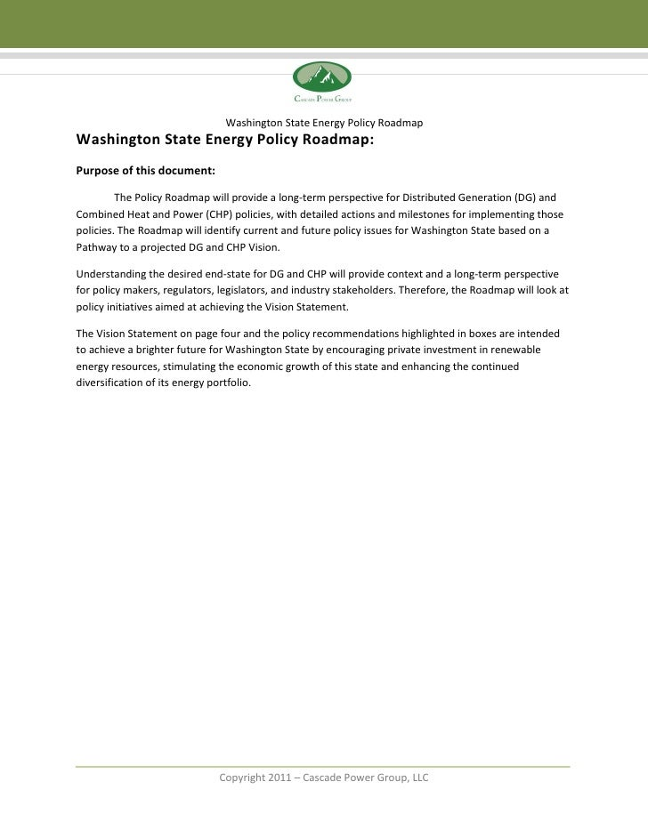 Washington State Energy Policy RoadmapWashington State Energy Policy Roadmap:Purpose of this document:         The Policy ...