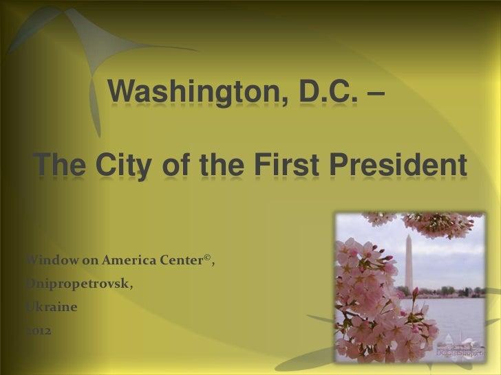 Washington & washington d.c. 2012