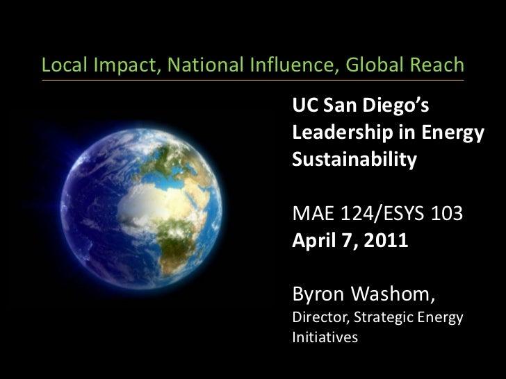 Local Impact, National Influence, Global Reach                           UC San Diego's                           Leadersh...