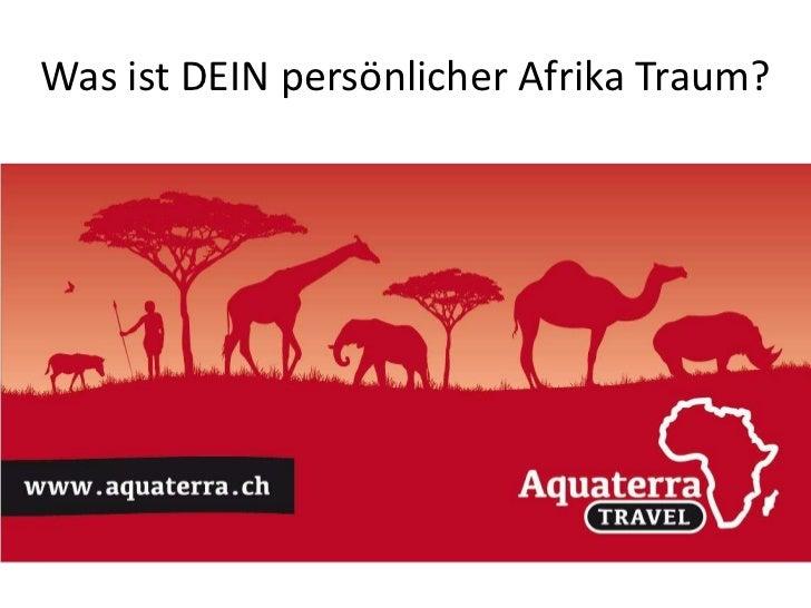 Was ist DEIN persönlicher Afrika Traum?