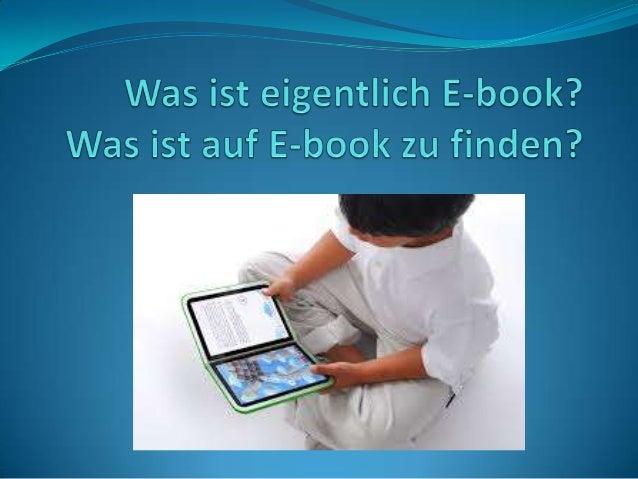 Digitales Buch (Lieblings bücher lesen, Lehrplan studieren)   Was enthalten?  Früher und jetzt  Eine andere Bedienung...