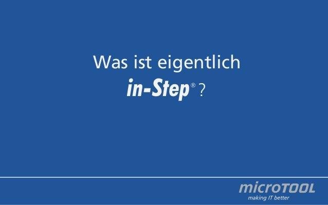 Was ist eigentlich  in-Step  ®  ?