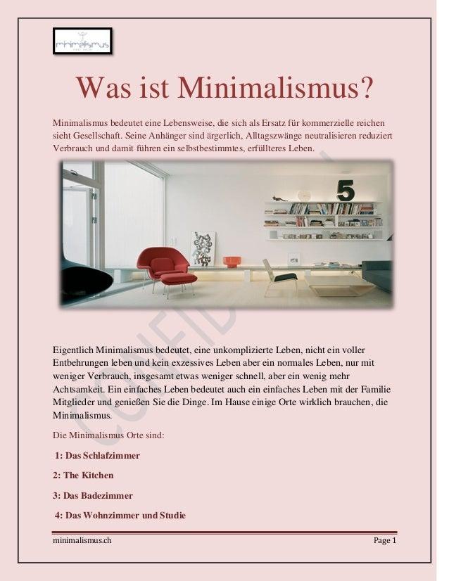 minimalismus.ch Page 1 Was ist Minimalismus? Minimalismus bedeutet eine Lebensweise, die sich als Ersatz für kommerzielle ...