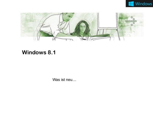 Windows 8.1  Was ist neu…