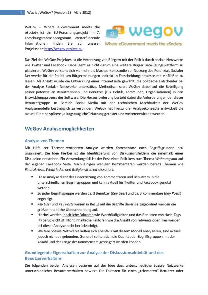 1    Was ist WeGov? (Version 23. März 2012)    WeGov – Where eGovernment meets the    eSociety ist ein EU-Forschungsprojek...