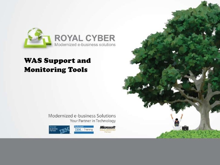 WAS Support & Monitoring Tools