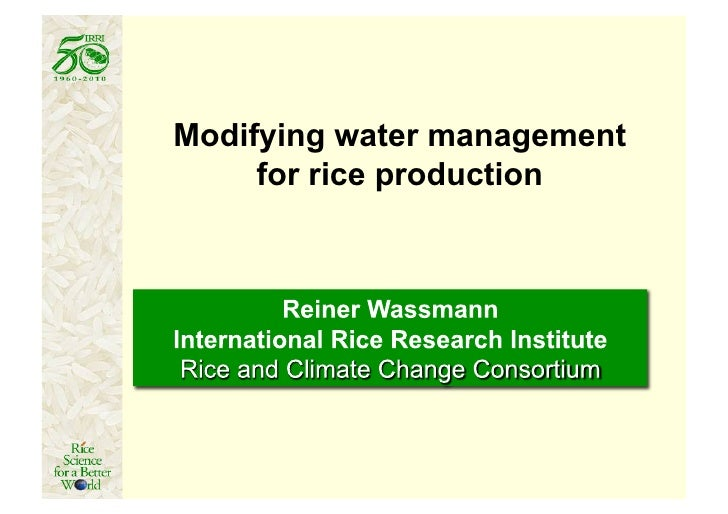 Modifying water management     for rice production