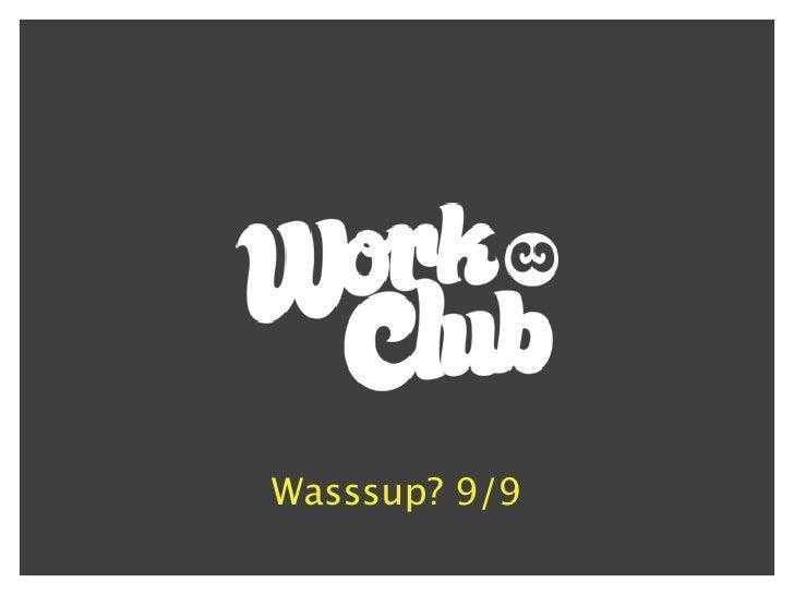 Wasssup 9/9