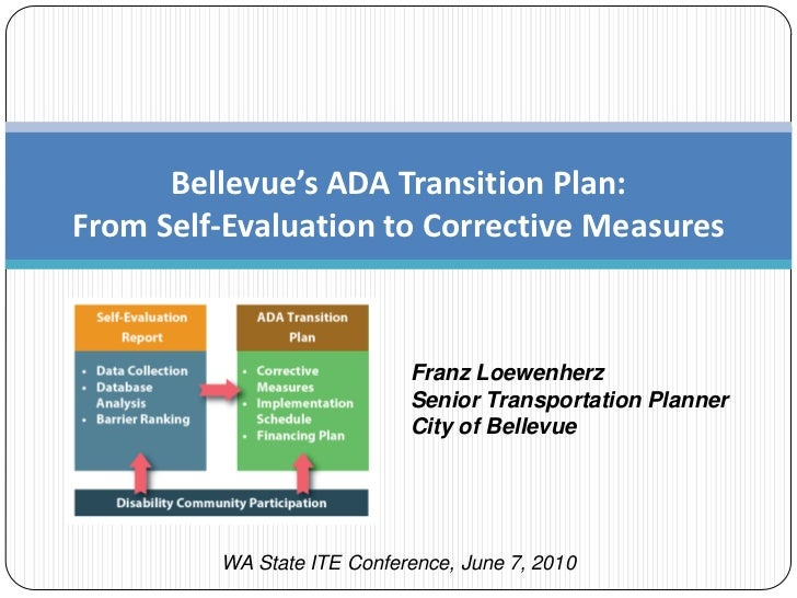 Bellevue's ADA Transition Plan:From Self-Evaluation to Corrective Measures                            Franz Loewenherz    ...