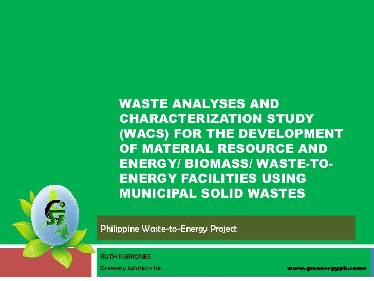 WASTE ANALYSES AND      CHARACTERIZATION STUDY      (WACS) FOR THE DEVELOPMENT      OF MATERIAL RESOURCE AND      ENERGY/ ...