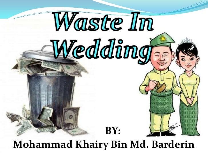 Waste in wedding