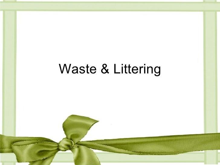 Waste & Littering