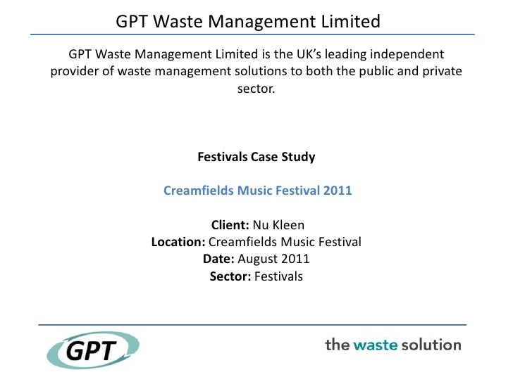 GPT Waste Management Limited   GPT Waste Management Limited is the UK's leading independentprovider of waste management so...