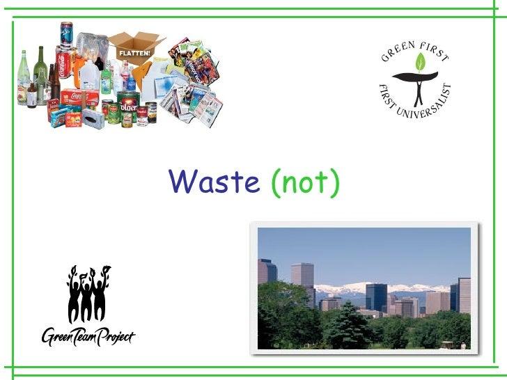 Waste (Not)