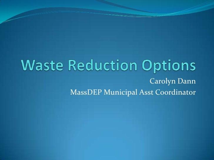 Waste Reduction Options - DANN