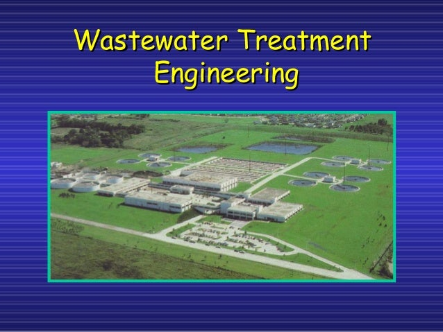 Wastewater TreatmentWastewater Treatment EngineeringEngineering