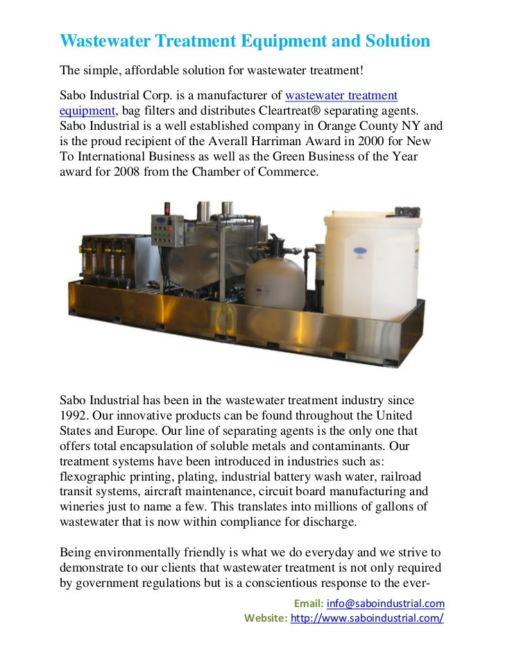 Wastewater Treatment Equipment and SolutionThe simple, affordable solution for wastewater treatment!Sabo Industrial Corp. ...
