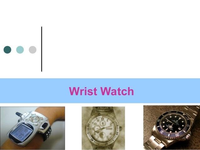 1 Wrist Watch