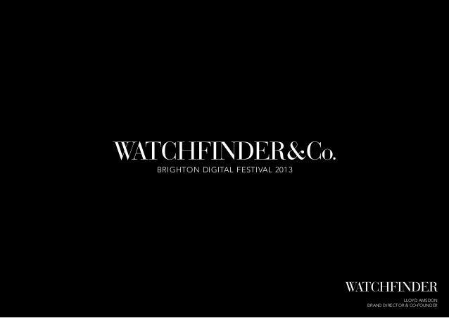 Watchfinder presentation from BDMF 2013