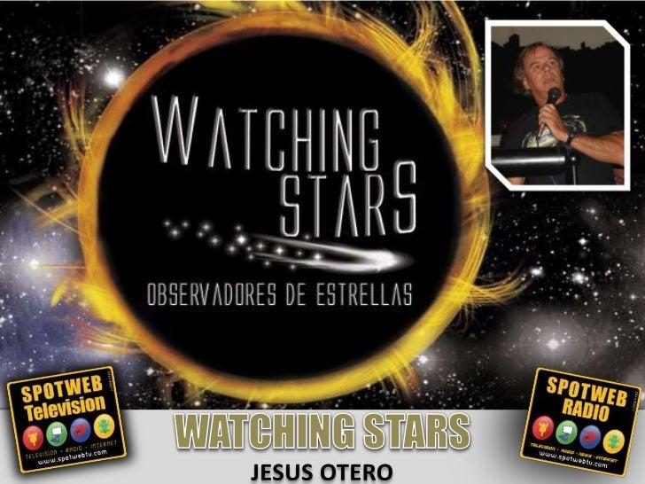 Watching Stars Los Observadores de Estrellas