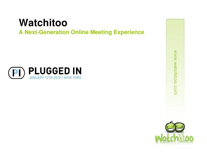 Watchitoo    Plugged In N Y C011210
