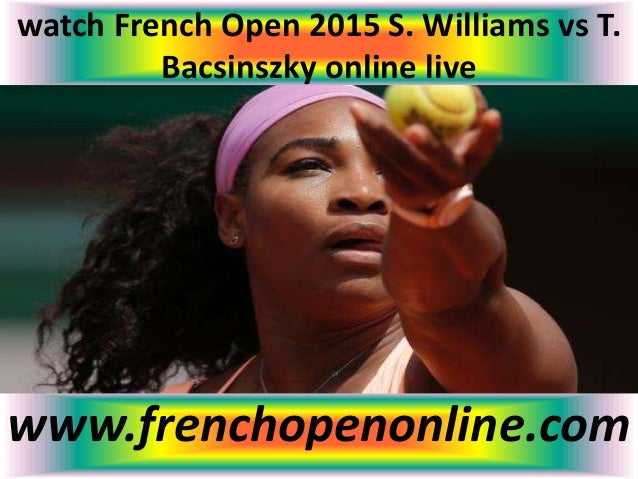 how to watch french open 2015