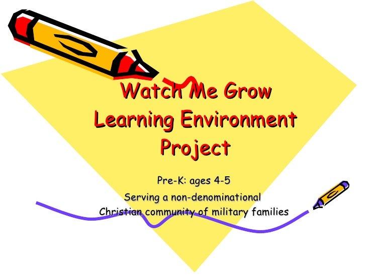 Watch Me Grow  Presentation For Public