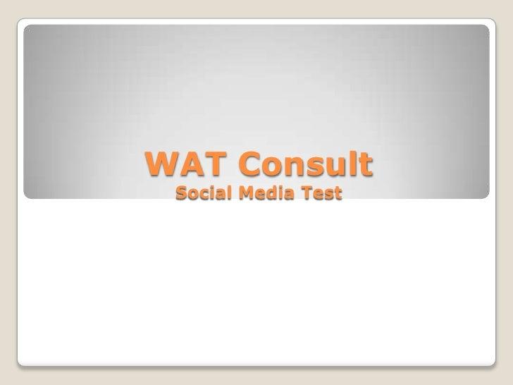 WAT Consult Social Media Test<br />