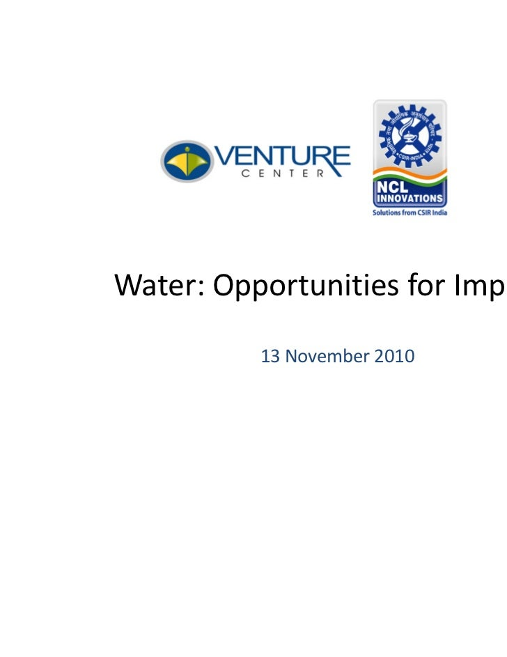 Water: Opportunities for Impact          13 November 2010