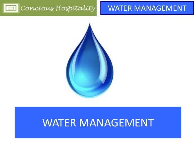 WATER MANAGEMENT WATER MANAGEMENT