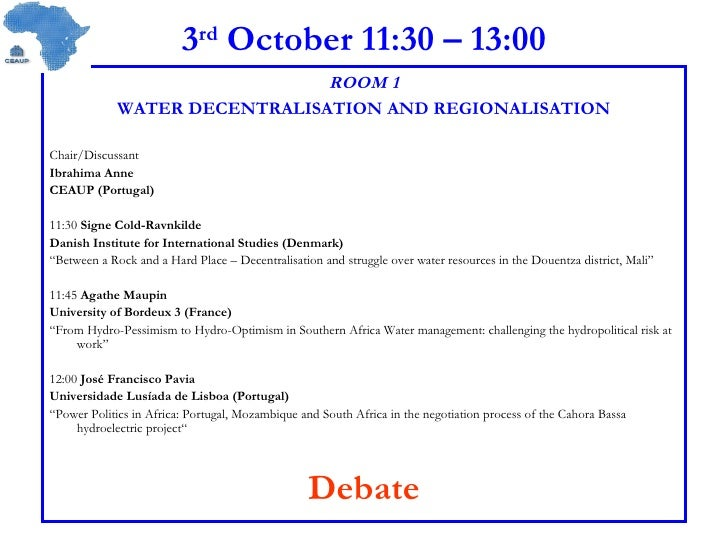 3 rd  October 11:30 – 13:00 ROOM 1 WATER DECENTRALISATION AND REGIONALISATION Chair/Discussant  Ibrahima Anne CEAUP (Portu...