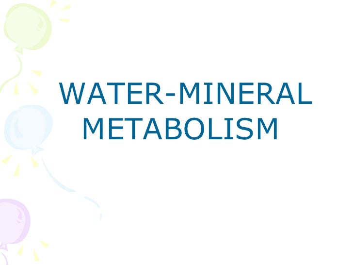 Water minerals metabolism & kidney function