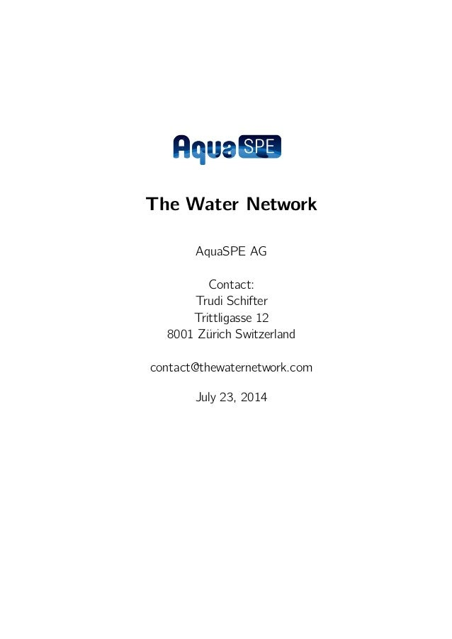 The Water Network AquaSPE AG Contact: Trudi Schifter Trittligasse 12 8001 Zürich Switzerland contact@thewaternetwork.com J...