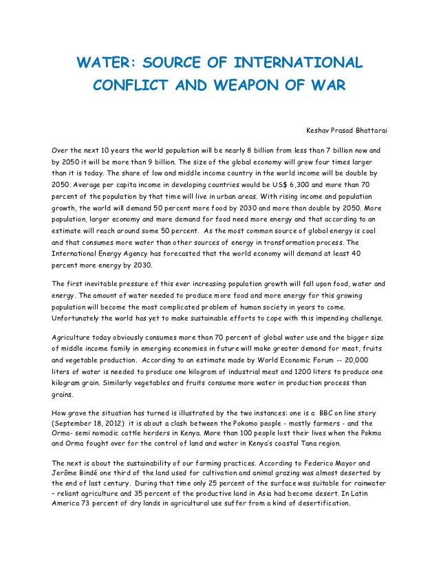 WATER: SOURCE OF INTERNATIONAL            CONFLICT AND WEAPON OF WAR                                                      ...