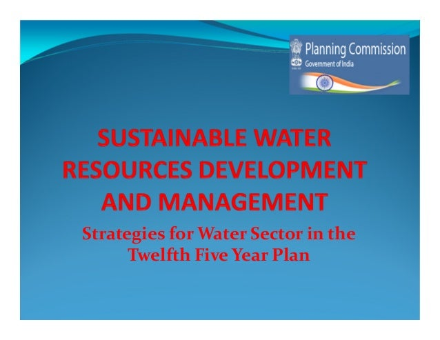 Water - 12th Five Year Plan (2012 - 2017)