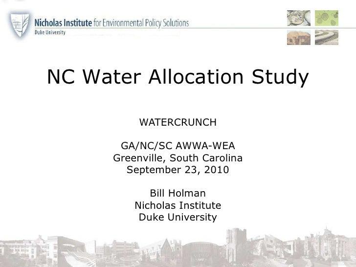 NC Water Allocation Study  <br />WATERCRUNCH<br />GA/NC/SC AWWA-WEA<br />Greenville, South Carolina<br />September 23, 201...