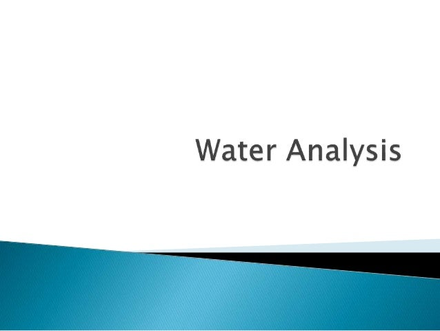 an introduction to the analysis of drinking water Office of drinking water  this is the third edition of the water system design manual the department of health prepared  70 water resource analysis and water.
