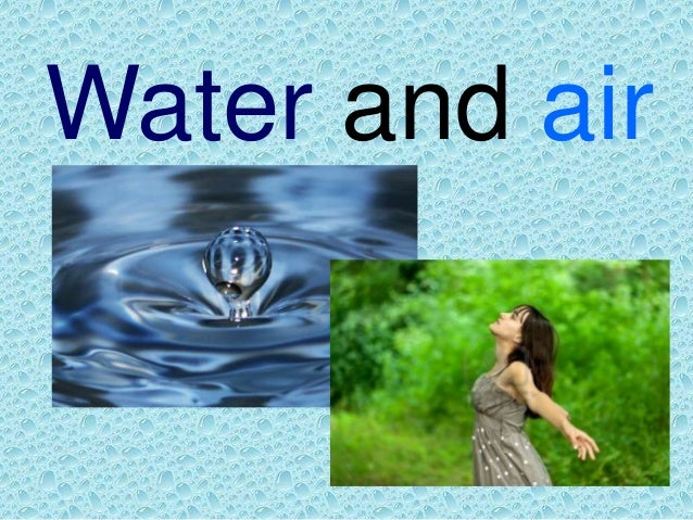 Water and air power point blog