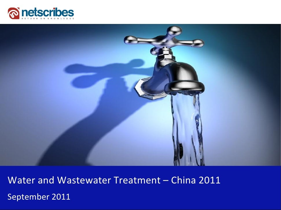 Market Research Report : Water and Wastewater Treatment in China 2011