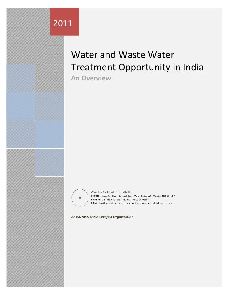 2011   Water and Waste Water   Treatment Opportunity in India   An Overview   An ISO 9001:2008 Certified Organization