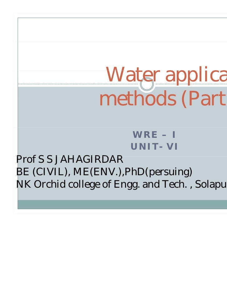 Water                W t application                          li ti                methods (Part – II)                    ...