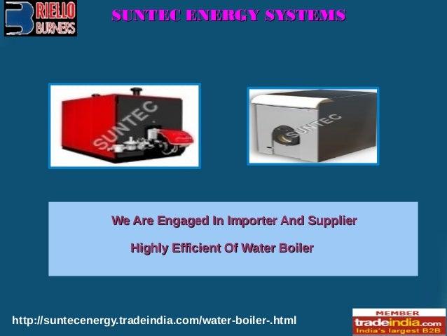 Hot Water Boiler Supplier,SUNTEC ENERGY SYSTEMS