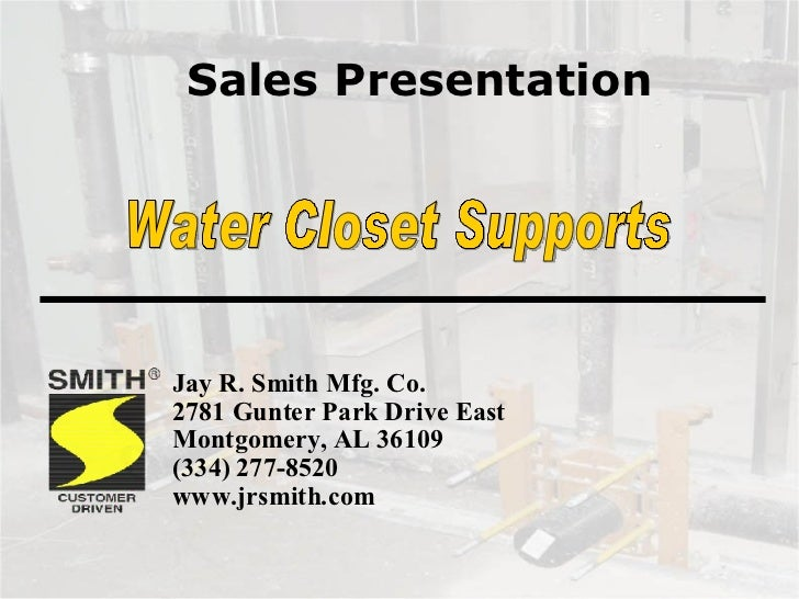 Water Closet Supports Sales Presentation by Jay R. Smith Mfg. Co.