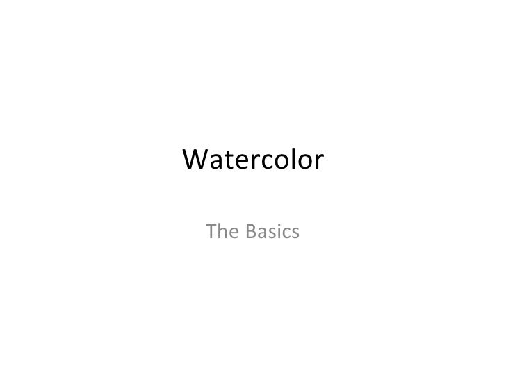 Watercolor The Basics