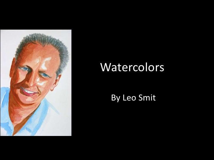 Watercolors   By Leo Smit