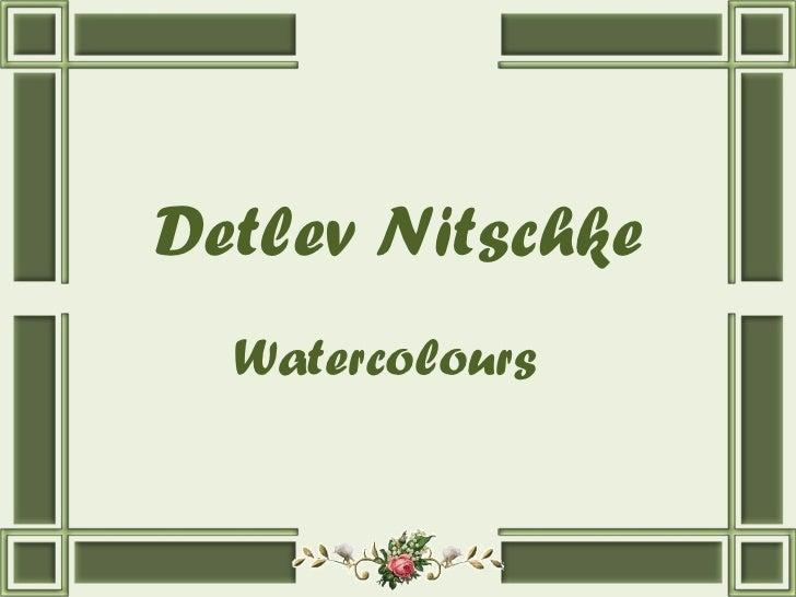 Detlev Nitschke Watercolours