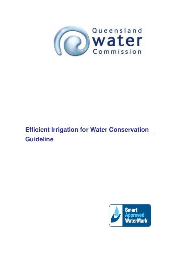 Queensland Guideline for Efficient Irrigation for Water Conservation