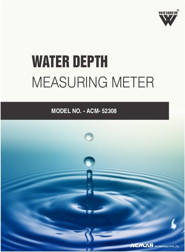 WATER DEPTH MEASURING METER MODEL NO. - ACM- 52308 TECHNOCRACY PVT. LTD. R