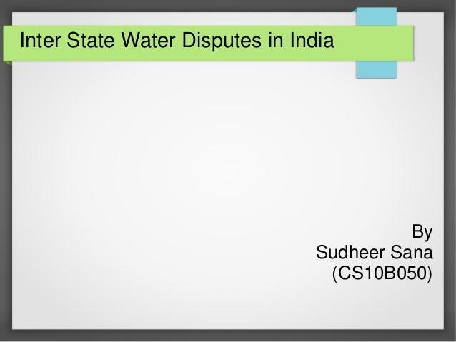 Inter State Water Disputes; Case Study - Krishna River Water Dispute